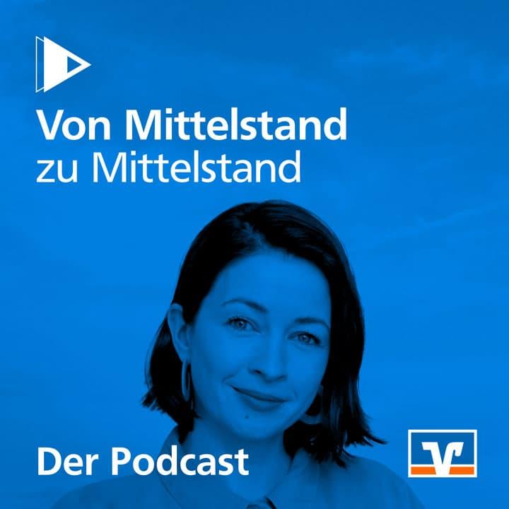 Von Mittelstand zu Mittelstand Podcast Cover